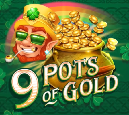 Microgaming's Latest Slot: 9 Pots of Gold