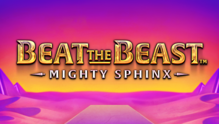 Beat the Beast: Mighty Sphinx by Thunderkick (New Slot)