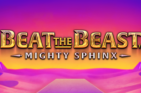 Beat the Beast: Mighty Sphinx by Thunderkick (New Slot)
